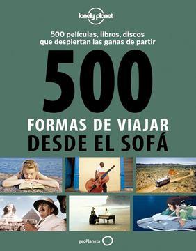 500 formas de viajar desde el sofá