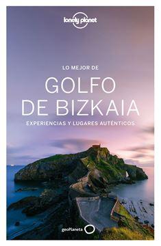 """Lo mejor del Golfo de Bizkaia """"Experiencias y lugares auténticos"""""""