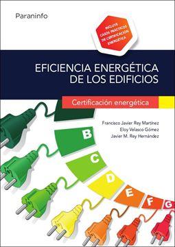 Eficiencia energética de los edificios. Certificación energética