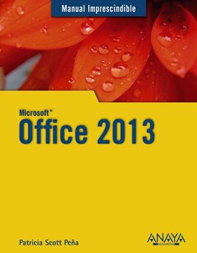 Office 2013. Manual Imprescindible