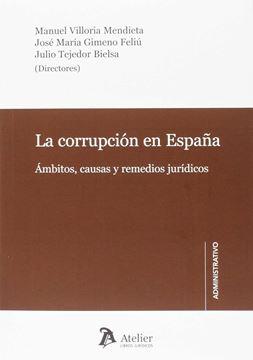 """Corrupción en España, La """"Ámbitos, causas y remedios jurídicos"""""""