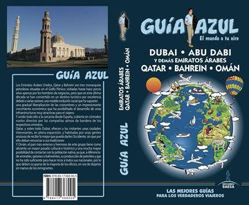 """Emiratos Árabes Guía Azul 2018 """"Émiratos ÁRABES-Qatar-Bahrein-Omán """""""