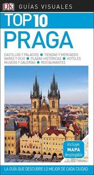 """Praga Guías Visuales Top 10 2018 """"La guía que descubre lo mejor de cada ciudad"""""""