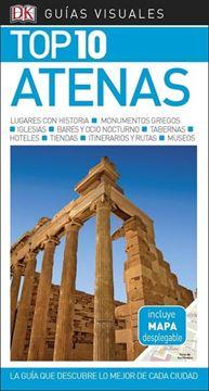 """Atenas Guías Visuales Top 10 2018 """"La guía que descubre lo mejor de cada ciudad"""""""