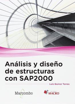 Análisis y diseño de estructuras con SAP2000 v. 15