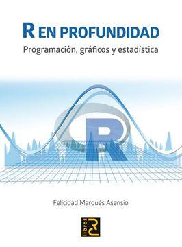 """R En profundidad """"Programación, gráficos y estadística"""""""