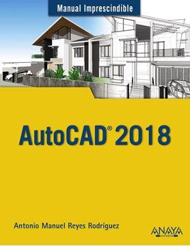"AutoCAD 2018 ""Manual Imprescindible """