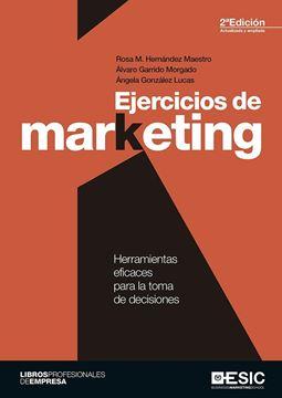 """Ejercicios de marketing """"Herramientas eficaces para la toma de decisiones"""""""