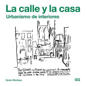 """La calle y la casa """"Urbanismo de interiores"""""""