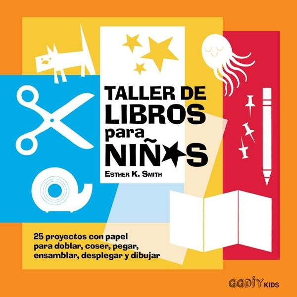 Taller De Libros Para Ninos 25 Proyectos Con Papel Para Doblar