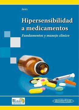"""Hipersensibilidad a medicamentos """"Fundamentos y manejo clínico"""""""