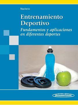 """Entrenamiento Deportivo """"Fundamentos y Aplicaciones en Diferentes Deportes"""""""