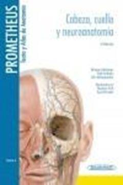 """Prometheus. Texto y Atlas de Anatomía Tomo 3 """"Cabeza, Cuello y Neuroanatomía"""""""