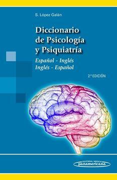 """Diccionario de Psicología y Psiquiatría """"Español-inglés; inglés- español"""""""