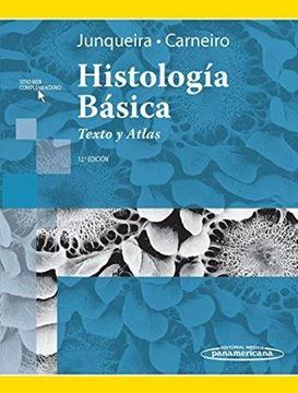 Histología básica. Texto y Atlas