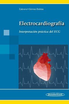 """Electrocardiografía """"Interpretación práctica del ECG"""""""