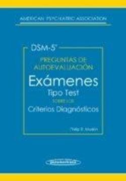 """Preguntas de Autoevaluación del DSM-5 """"Exámenes tipo test sobre los criterios diagnósticos"""""""