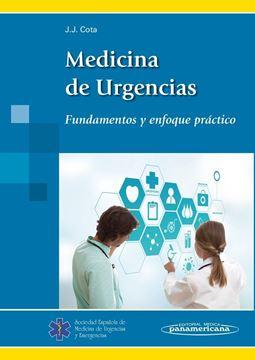 """Medicina de urgencias. Fundamentos y enfoque práctico """"Fundamentos y enfoque práctico"""""""