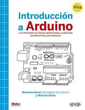Introducción a Arduino. Edición 2016
