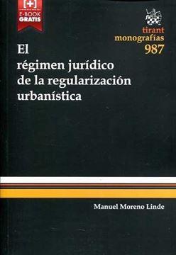 El Régimen Jurídico de la Regularización urbanístico
