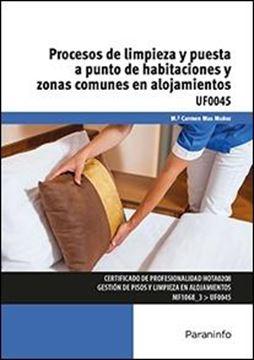"""Procesos de limpieza y puesta a punto de habitaciones y zonas comunes en alojamientos """"UF0045"""""""