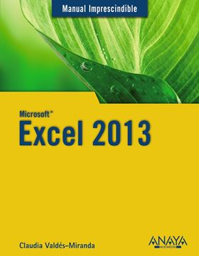 Excel 2013. Manual imprescindible