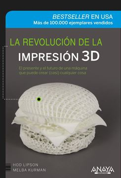 Revolución de la impresión 3D, La