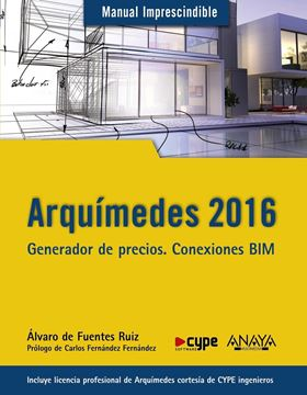 """Arquímedes 2016 """"Generador de precios. Conexiones BIM"""""""