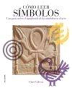 """Cómo Leer Símbolos """"Una Guía sobre el Significado de los Símbolos en el Arte"""""""