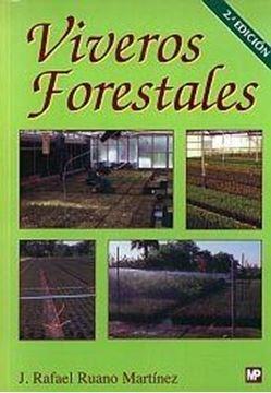 """Viveros Forestales """"Manual de Cultivo y Proyectos"""""""
