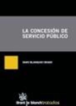 Concesión del Servicio Público, La