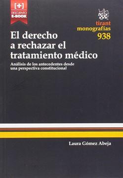"""Derecho a rechazar el tratamiento médico, El """"Análisis de los antecedentes desde una perspectiva constitucional"""""""