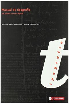 """Manual de Tipografia """"Del Plomo a la Era Digital"""""""