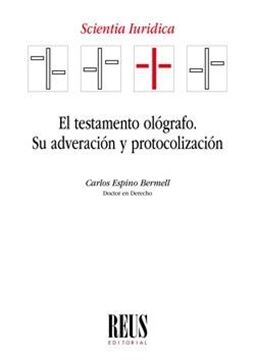 """Testamento ológrafo """"Su adveración y protocolización"""""""