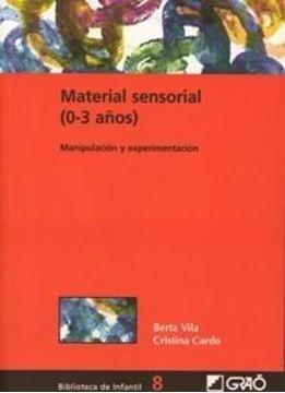 """Material Sensorial (0-3 Años) """"Manipulación y Experimentación"""""""