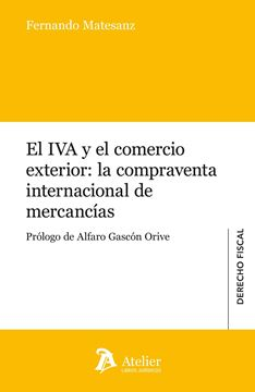 IVA y el comercio exterior: La compraventa internacional de mercancias
