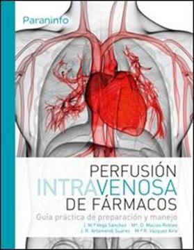 """Perfusion intravenosa de fármacos """"Guia practica de preparacion y manejo"""""""