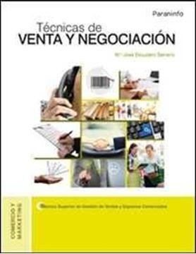 """Técnicas de venta y negociación  """"Ciclo superior: Técnico superior en gestión de ventas y espacios comerciales"""""""