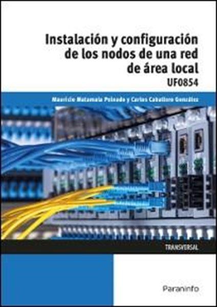 Instalación y configuración de los nodos a una red de área  local