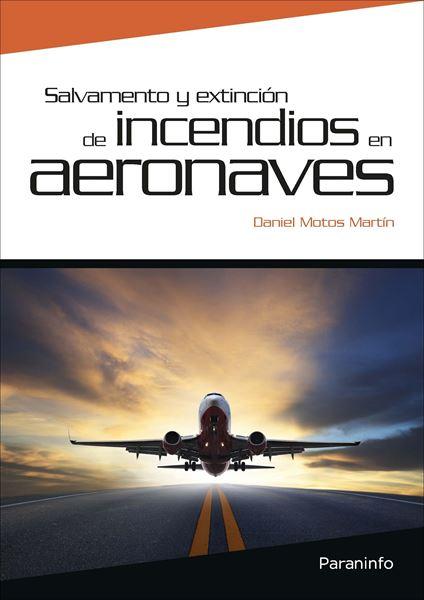 Salvamento y extinción de incendios en aeronaves