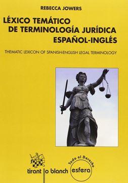 "Léxico Temático de Terminología Jurídica Español-Inglés ""Thematic lexicon of Spanish-English legal terminology"""