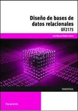 Diseño de Bases de Datos Relacionales. Uf2175
