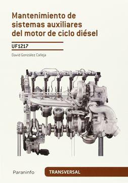 Mantenimiento de sistemas auxiliares del motor de ciclo diésel UF1217