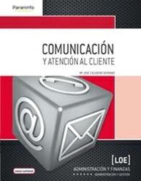 """Comunicación y Atención al Cliente. Grado Superior. Loe """"(Formación Profesional)"""""""