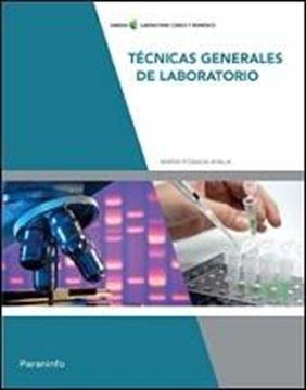 """Tecnicas generales de laboratorio """"Sanidad laboratorio clinico y biodinamico"""""""