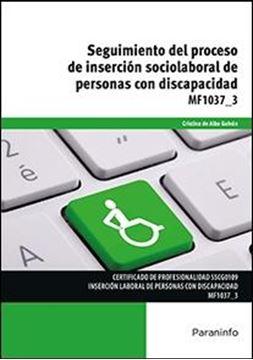 MF1037 3: Seguimiento del proceso de inserción sociolaboral de personas con discapacidad