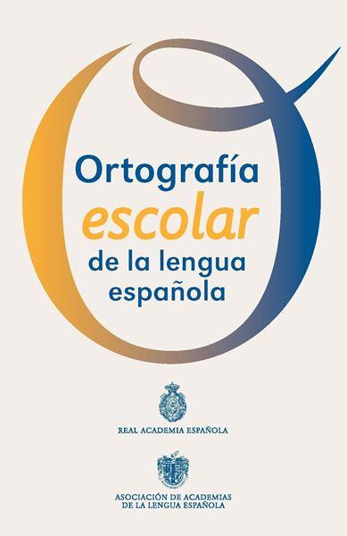 "Ortografía Escolar de la Lengua Española ""Cartilla"""