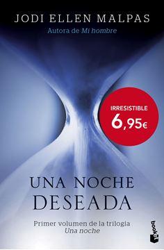 """Una noche. Deseada """"Primer volumen de la trilogía Una noche"""""""