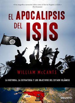 """El apocalipsis del ISIS """"La historia, la estrategia y los objetivos del Estado Islámico"""""""