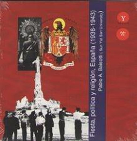 Fiesta, política y religión, España (1936-1943)